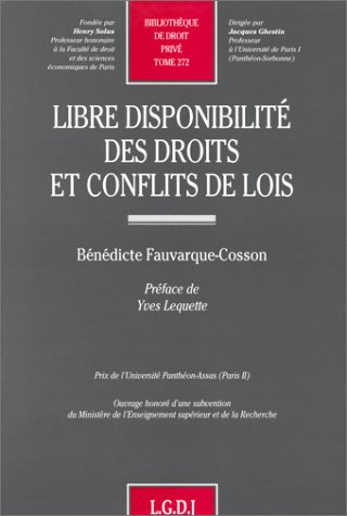 Libre disponibilite des droits et conflits de lois (Bibliotheque de droit prive) (French Edition): ...