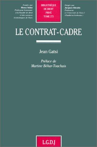 Le contrat-cadre (Bibliotheque de droit prive) (French Edition): Gatsi, Jean