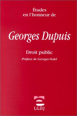 Etudes en l'honneur de Georges Dupuis: Droit public (French Edition)