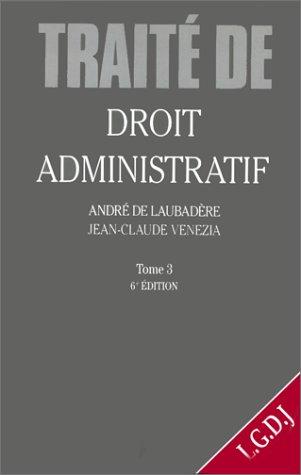 9782275015897: DROIT ADMINISTRATIF. Tome 3, 6ème édition 1997