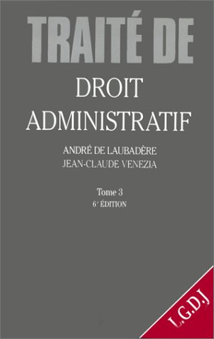 9782275015897: DROIT ADMINISTRATIF. Tome 3, 6�me �dition 1997