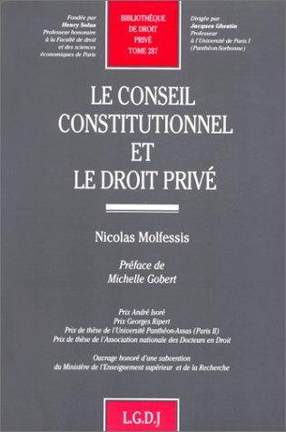 Le Conseil constitutionnel et le droit prive (Bibliotheque de droit prive) (French Edition): ...