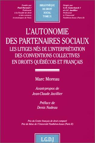 L'autonomie des partenaires sociaux, tome 31: Moreau, M.