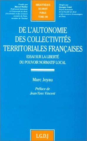 9782275016597: De l'autonomie des collectivités territoriales françaises, tome 198. Essai sur la liberté du pouvoir normatif