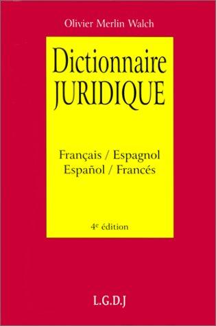 9782275016801: Dictionnaire juridique: Diccionario juridico, français/espagnol, español/francés