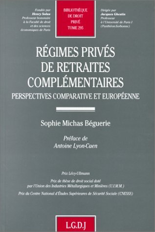 Regimes prives de retraites complementaires: Perspectives comparative et europeenne (Bibliotheque ...