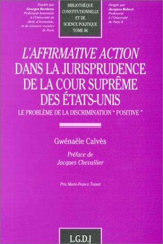 9782275016863: L'affirmative action dans la jurisprudence de la cour supreme des Etats-Unis: Le probleme de la discrimination