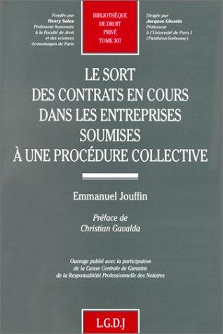 Le sort des contrats en cours dans les entreprises soumises à une procédure ...