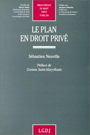 Le plan en droit prive (Bibliotheque de droit prive) (French Edition): Neuville, Sebastien
