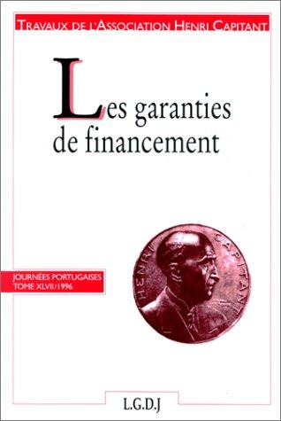 Garanties de financement 47 (French Edition): Association Henri Capitant