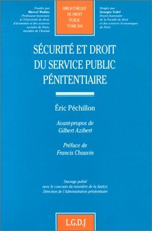 9782275017532: Sécurité et droit du service public pénitentiaire
