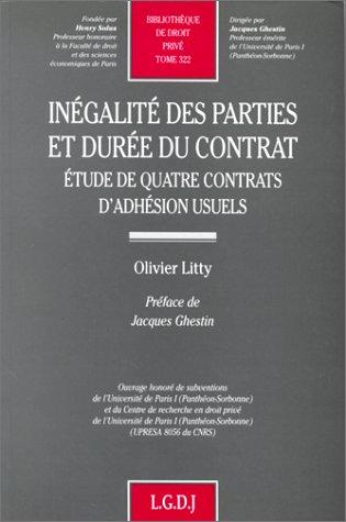 9782275017587: Inégalité des parties et durée du contrat: Étude de quatre contrats d'adhésion usuels (Bibliothèque de droit privé) (French Edition)