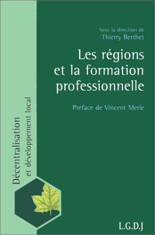 Les Régions et la formation professionnelle: Berthet