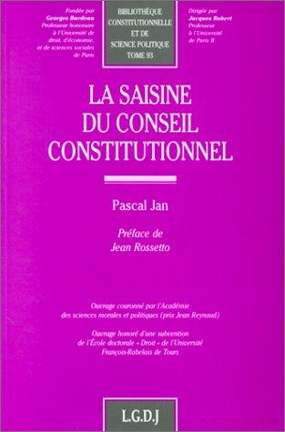 La saisine du conseil constitutionnel (Bibliotheque constitutionnelle et de science politique) (...