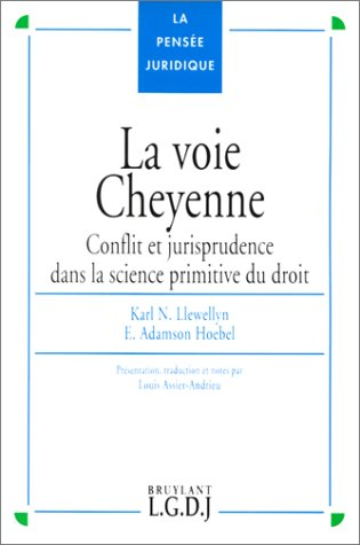 Voie cheyenne (French Edition): Karl Nickerson ; Hoebel Edward Adamson