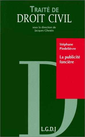 La publicité foncière: Piedelièvre, Stéphane