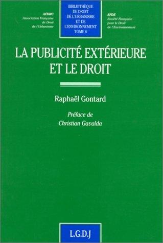 La Publicité extérieure et le droit: Gontard