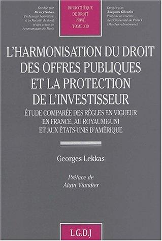 Harmonisation droit offres publiques et protection de l'investisseur t330 (French Edition): ...