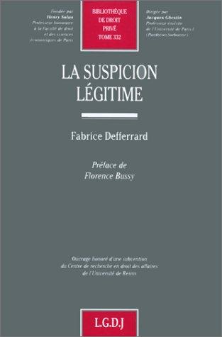 La suspicion le�gitime (Bibliothèque de droit prive�) (French Edition): ...