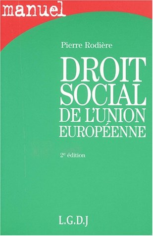 DROIT SOCIAL DE L'UNION EUROPEENNE ; 2E EDITION