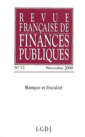 """""""banque et fiscalite ; 72e edition 2000"""""""