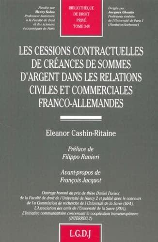 9782275020303: Les cessions contractuelles de créances de sommes d'argent dans les relations civiles et commerciales franco-allemandes
