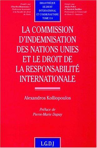 Commission d'indemnisation des nations unies et le droit ...: Kolliopo