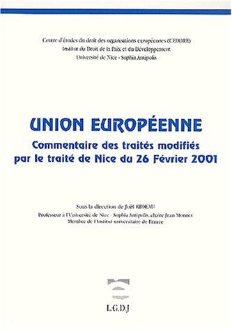 Commentaire des traites modifies (French Edition): Joel (Dir.) Rideau