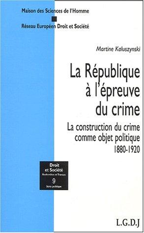9782275021942: La republique a l'epreuve du crime t.9