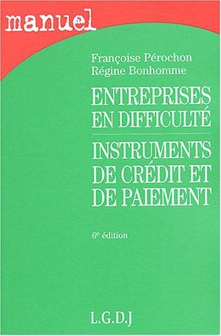 9782275022222: Entreprises en difficulté, instruments de crédit et de paiement