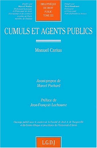 Cumuls et agents publics (French Edition): Manuel Carius