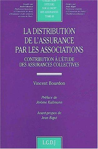 La distribution de l'assurance par les assoc.: Bourdon, V.