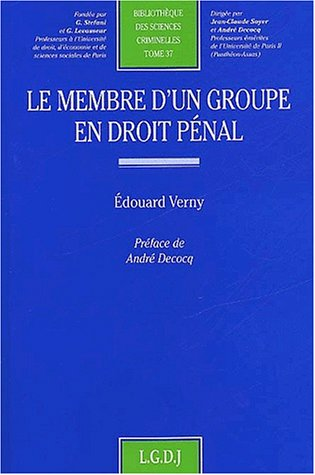Le membre d'un groupe en droit pénal: Verny, E.