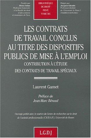 Les contrats de travail conclus au titre des dispositifs publics de mise à l'emploi: ...