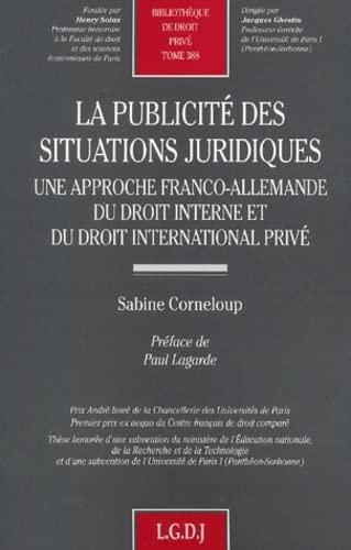9782275023014: La publicité des situations juridiques en droit interne et droit internationl privé