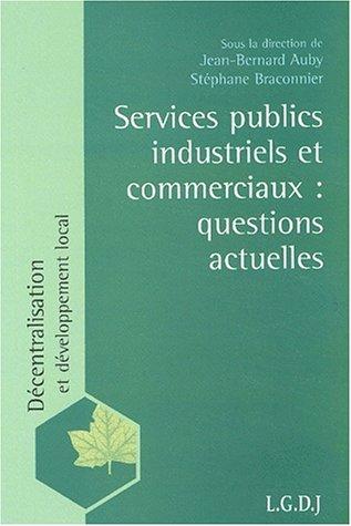 9782275023328: Services publics industriels et commerciaux : questions actuelles