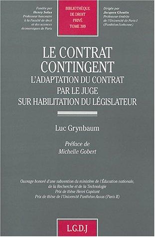 Le contrat contingent (French Edition): Luc Grynbaum
