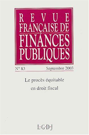 revue francaise de finances publiques t.83: Christian Louit, Loïc Philip, Michel Bouvier, Pierre ...