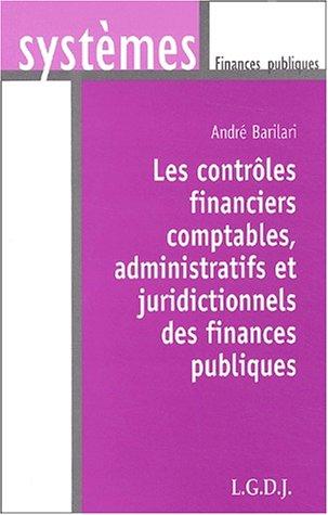 9782275023625: Les contrôles financiers comptables, administratifs et juridictionnels des finances publiques