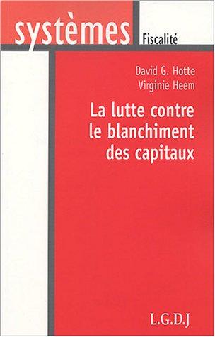 9782275023670: La lutte contre le blanchiment des capitaux (French Edition)