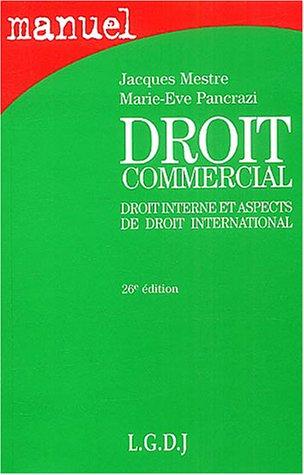 9782275023748: Droit commercial : Droit interne et aspects de droit international