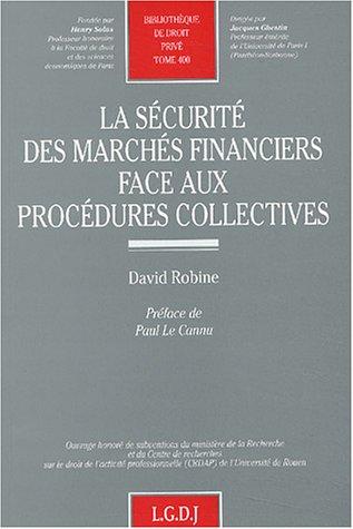 La sécurité des marchés financiers face aux procÃ&...