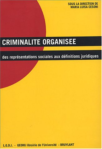 9782275023984: Criminalite organisee (French Edition)