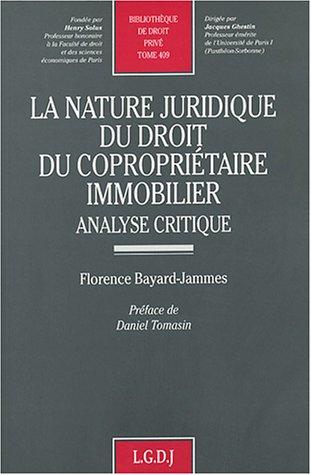 La nature juridique du droit du copropriétaire immobilier (French Edition): Florence ...