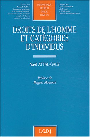 droits de l'homme et categories d'individus: Yaël Attal-Galy