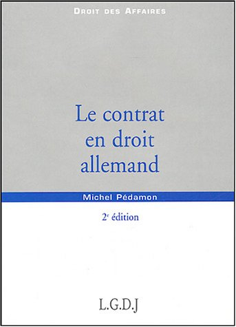 9782275024639: Le contrat en droit allemand (French Edition)