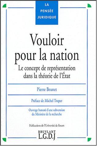 9782275025186: Vouloir pour la nation : Le concept de représentation dans la théorie de l'Etat