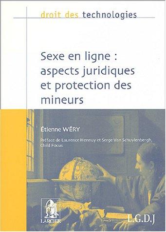 9782275025209: Sexe en ligne : aspects juridiques et protection des mineurs