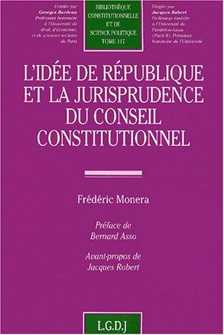 L'idée de République et la jurisprudence du Conseil constitutionnel ...