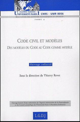 """""""code civil et modeles ; des modeles du code au code comme modele"""": Collectif"""